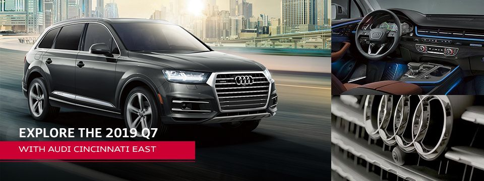 2019 Audi Q7 Models Review Changes Msrp Audi Cincinnati East