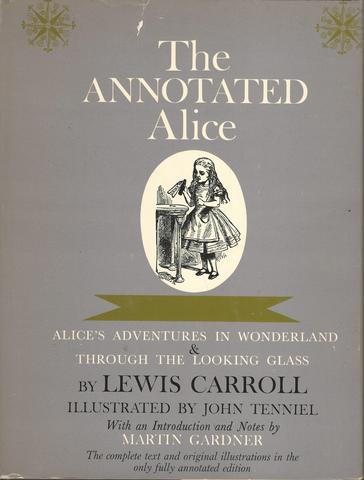 The Annotated Alice: Alice's Adventures in Wonderland & Through the Looking Glass by Lewis Carroll, Martin Gardner (1993) Hardcover, Carroll, Lewis & Martin Gardner