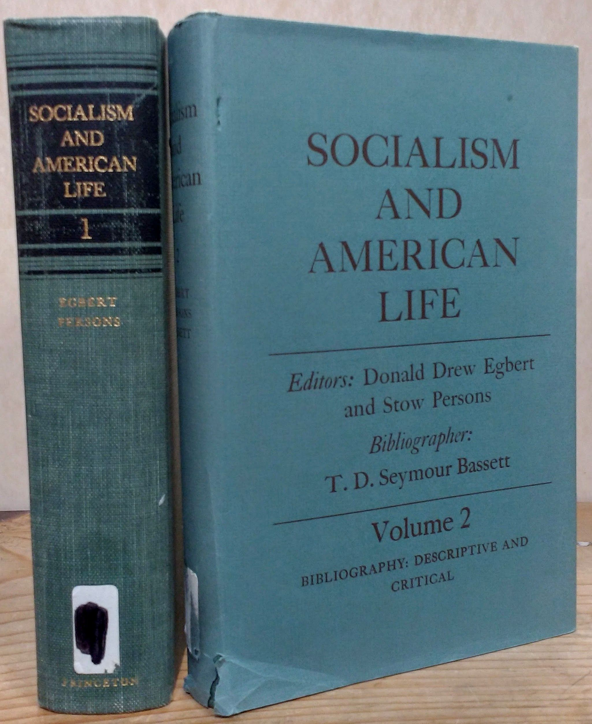 Socialism and American Life, Egbert, Donald Drew and Stow Persons, Eds