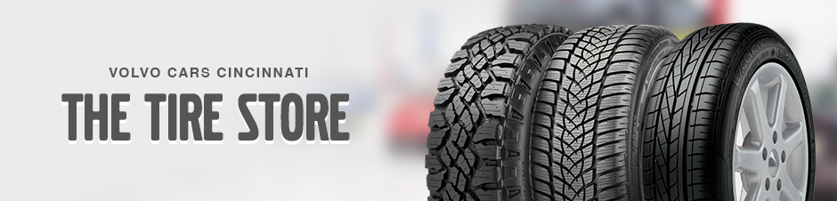 The Tire Store at Volvo Cars Cincinnati East
