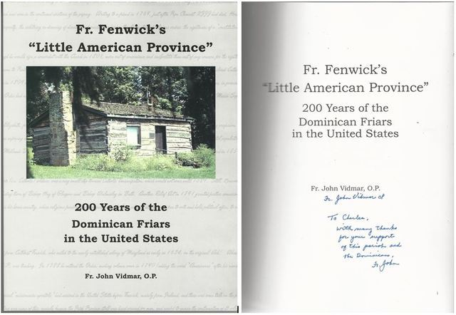 "Fr. Fenwick's ""Little American Province"" - 200 Years of Dominican Friars in the United States, John Vidmar"
