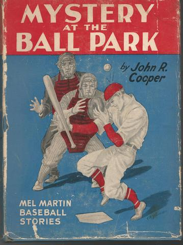 The mystery at the ball park,, Cooper, John R