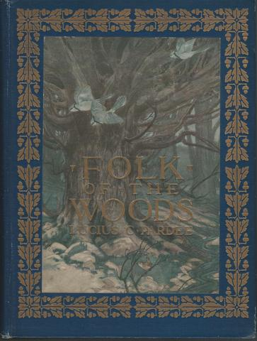 Folk of the Woods, Lucius C. Pardee