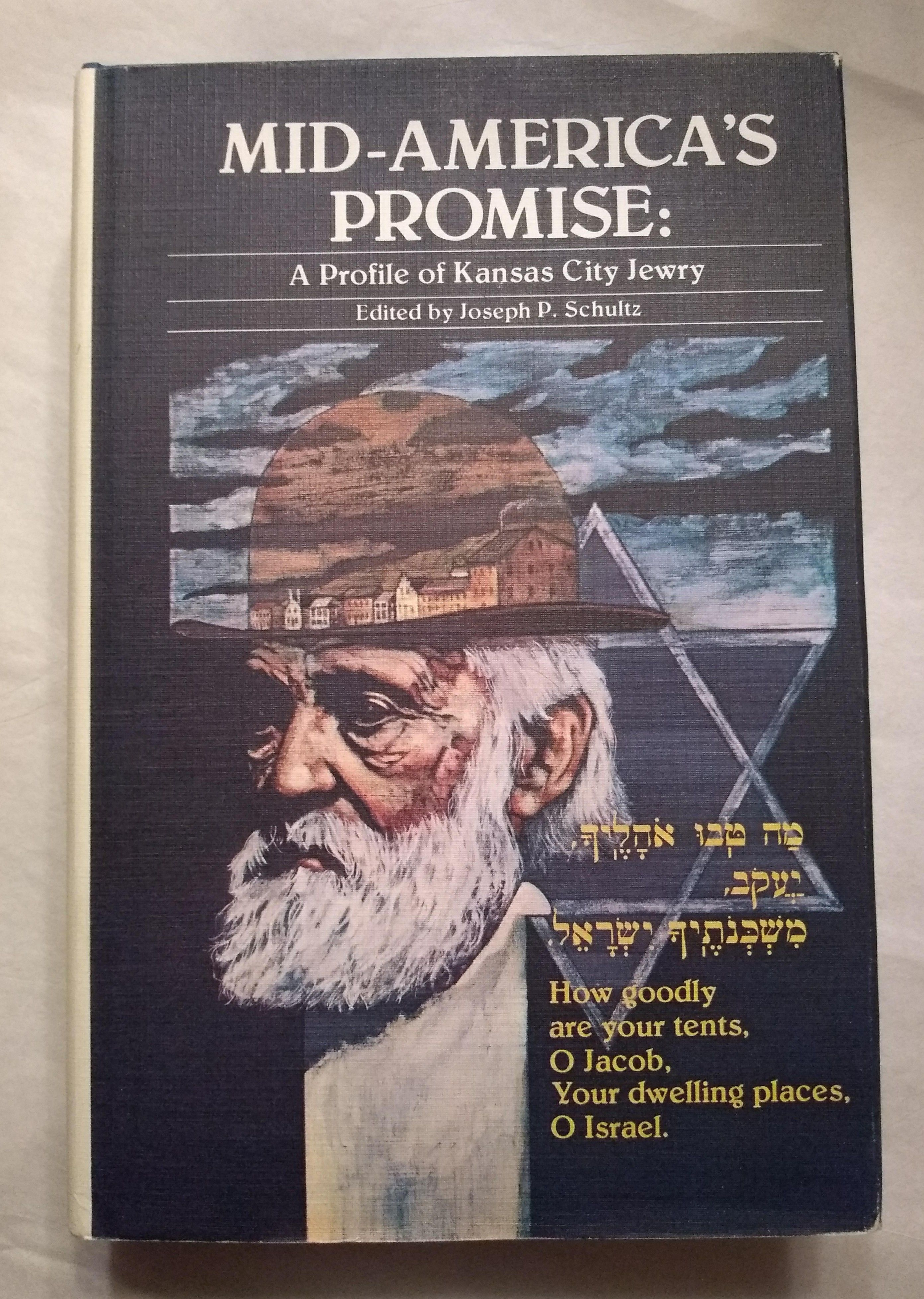 Mid-America's Promise: A Profile of Kansas City Jewry
