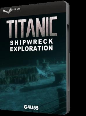 [PC] TITANIC Shipwreck Exploration (2018) - ENG