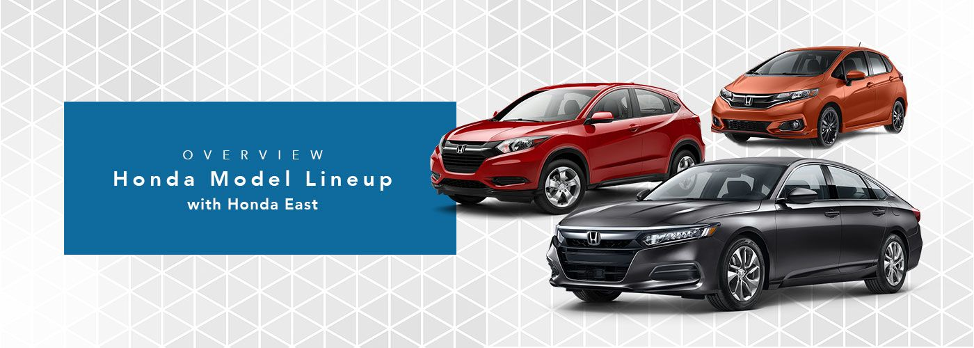 Honda Model Line-Up at Honda Cincinnati East