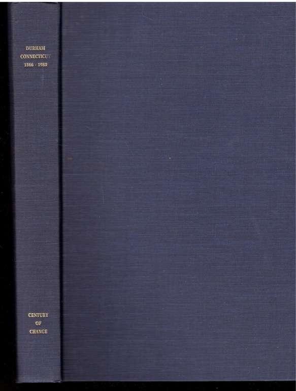 Durham, Connecticut: 1866-1980 (Century of Change)