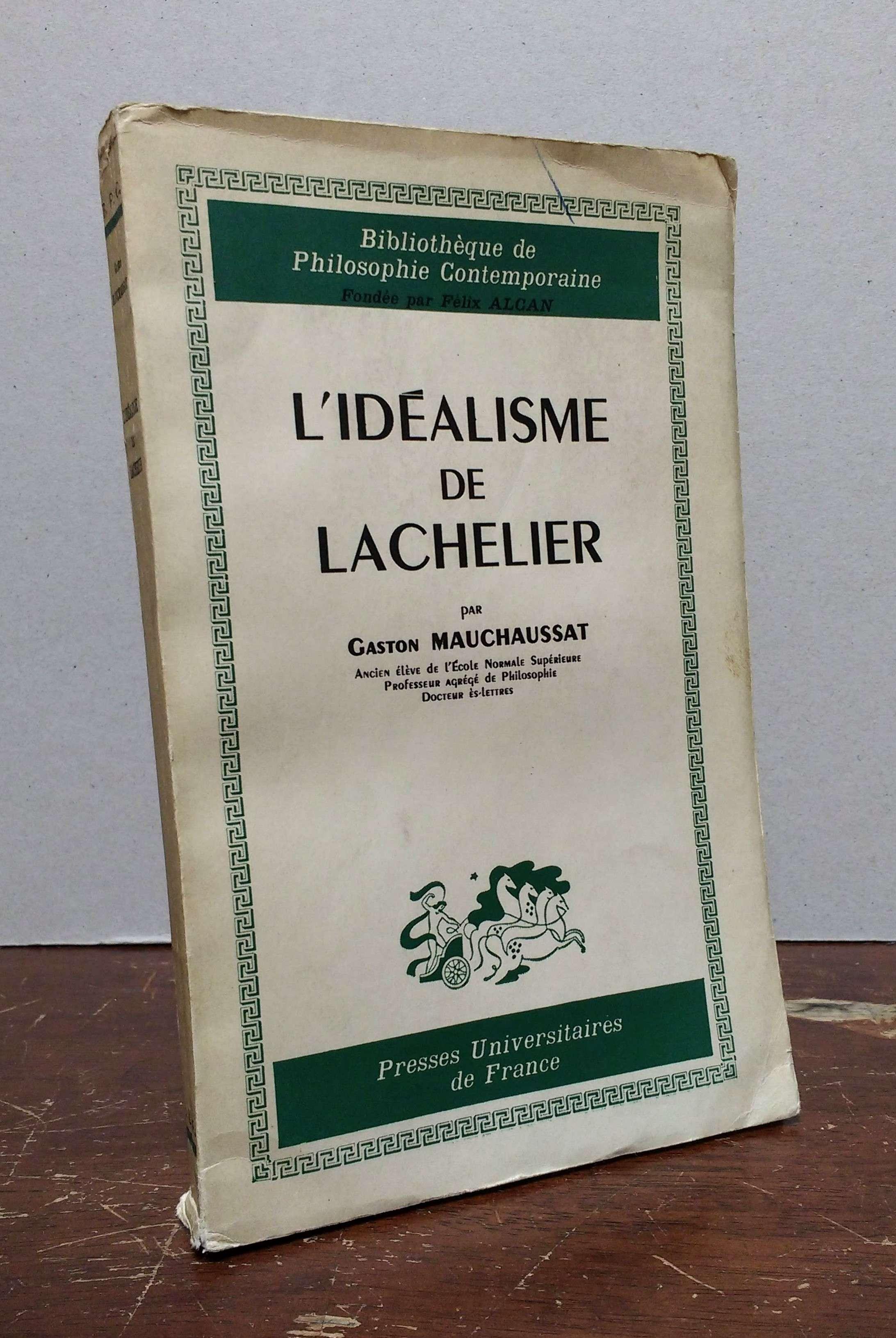 L'idéalisme de Lachelier, Mauchaussat Gaston
