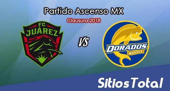 FC Juarez vs Dorados de Sinaloa en Vivo – Ascenso MX – Sábado 3 de Febrero del 2018