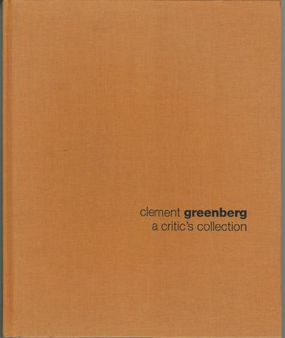 Clement Greenberg: A Critic's Collection, Guenther, Bruce