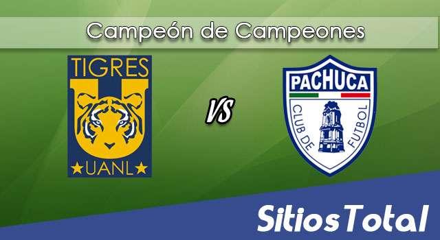 Tigres vs Pachuca en Vivo – Online, Por TV, Radio en Linea, MxM – Campeón de Campeones