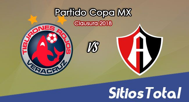 Veracruz vs Atlas en Vivo – Copa MX – Martes 27 de Febrero del 2018