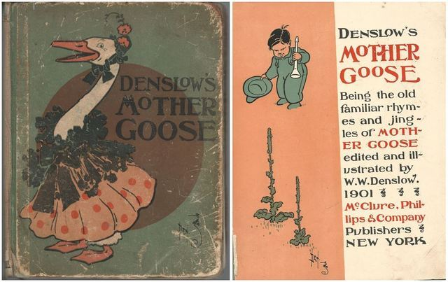 Denslow's Mother Goose. Being the Old Familiar Rhymes and Jingles of Mother Goose.