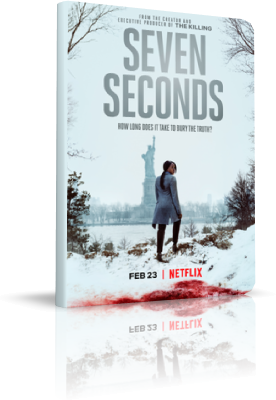 Seven Seconds - Stagione 1 (2018) [1/10] .mkv WEBMux 720p DD5.1 ITA ENG Subs