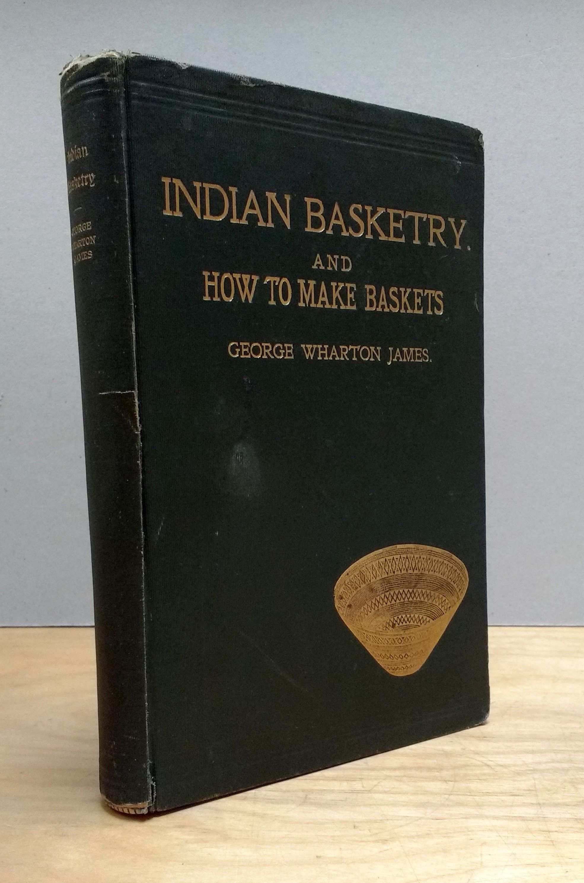 Indian Basketry and How to Make Baskets, James, George Wharton