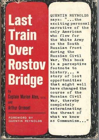Last Train Over Rostov Bridge, Aten, Marion, and Orrmont, Arthur