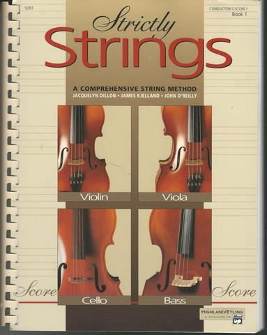 Strictly Strings, Bk 1: Conductor's Score, Comb Bound Book, Dillon, Jacquelyn; Kjelland, James; O'Reilly, John