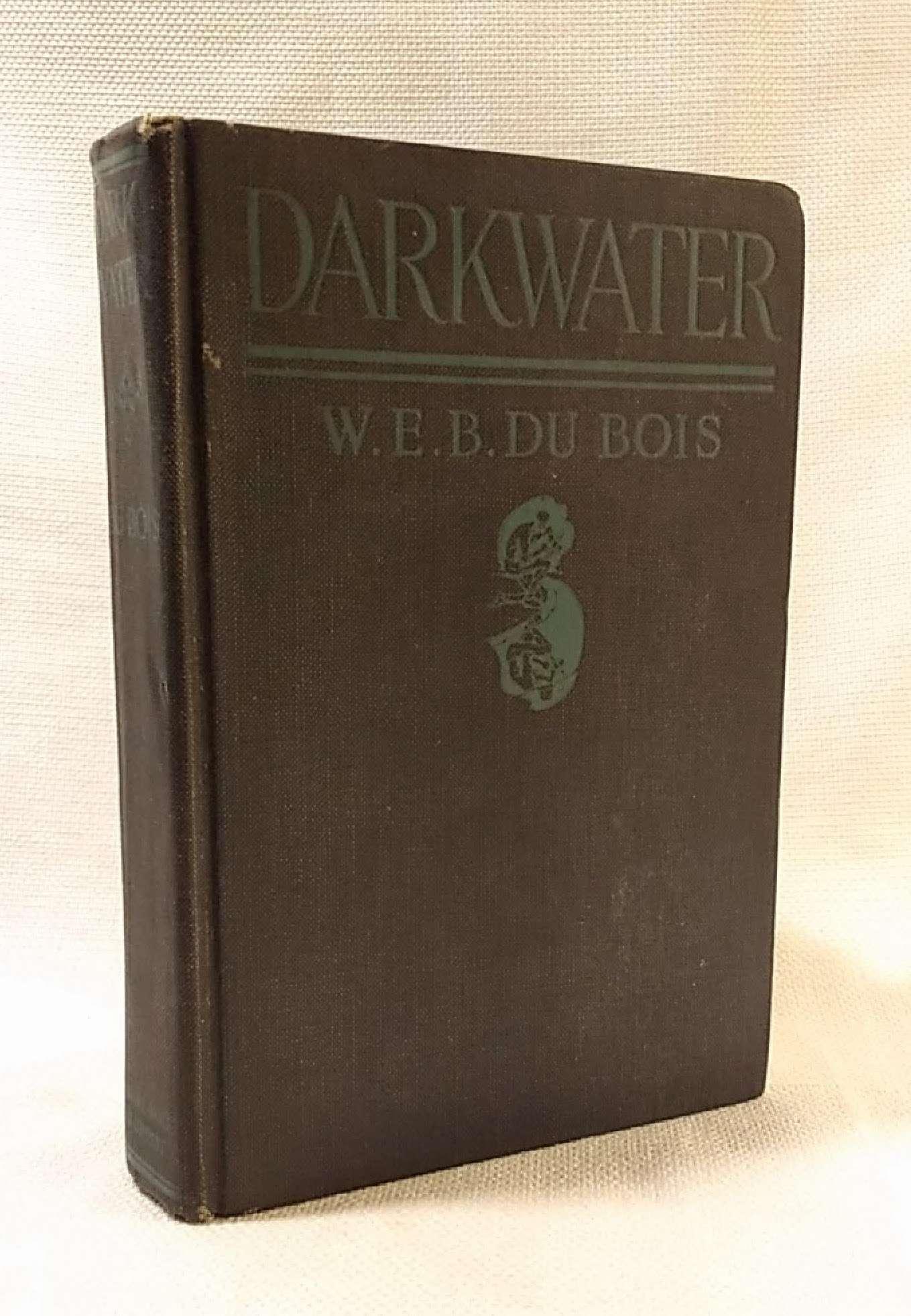 Darkwater (First Edition), Du Bois, W.E.B.