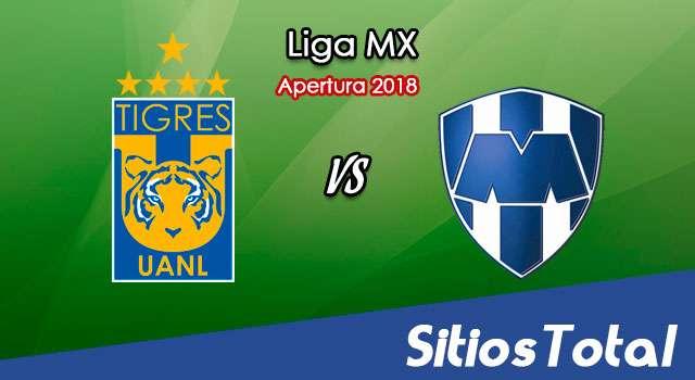 Ver Tigres vs Monterrey en Vivo – Apertura 2018 de la Liga MX