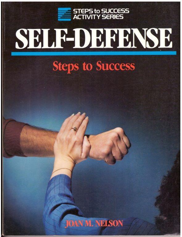 Self-Defense: Steps to Success (Steps to Success Activity Series), Nelson, Joan M.