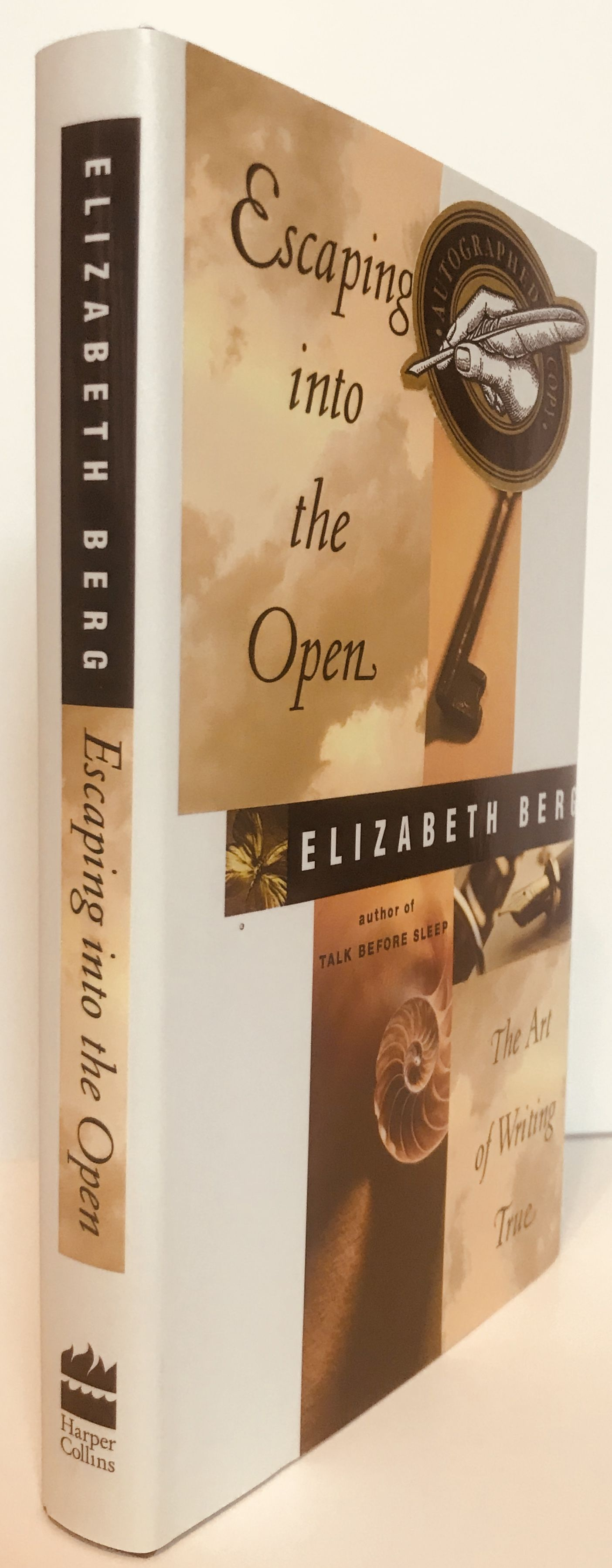 Escaping Into the Open: The Art of Writing True, Berg, Elizabeth