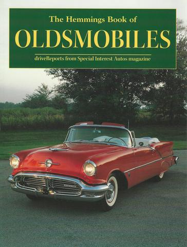 The Hemmings Book of Oldsmobiles (Hemmings Motor News Collector-Car Books)