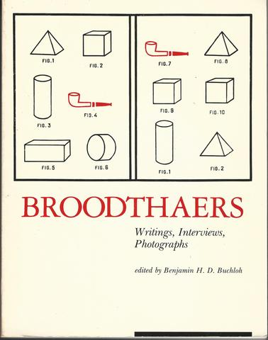 Broodthaers: Writings, Interviews Photographs (October Books), Buchloh, Benjamin H. D.