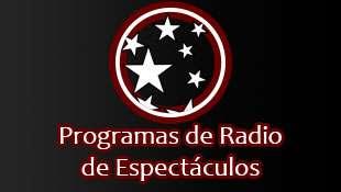 Programa de Radio de Espectáculos