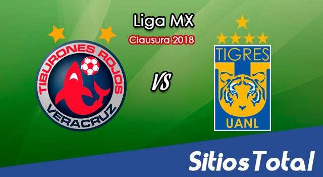 Veracruz vs Tigres en Vivo – Liga MX – Domingo 4 de Marzo del 2018
