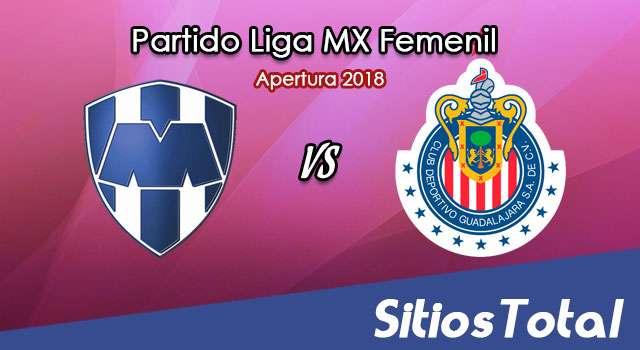 Ver Monterrey vs Chivas en Vivo – Liga MX Femenil – Lunes 6 de Agosto del 2018