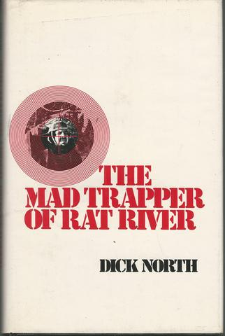 The mad trapper of Rat River, North, Dick