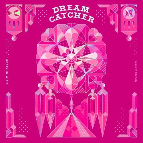 Dreamcatcher Lyrics 가사