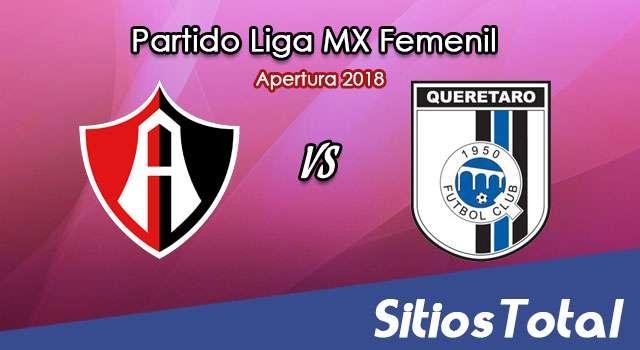 Ver Atlas vs Querétaro en Vivo – Liga MX Femenil – Sábado 4 de Agosto del 2018
