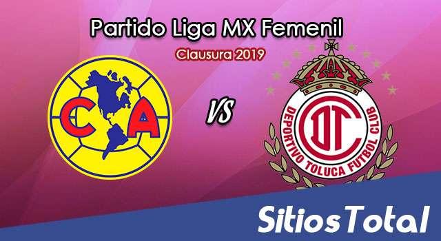 Ver América vs Toluca en Vivo – Liga MX Femenil – Clausura 2019 – Sábado 12 de Enero del 2019