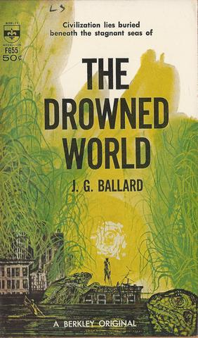 The Drowned World, Ballard, J.G.