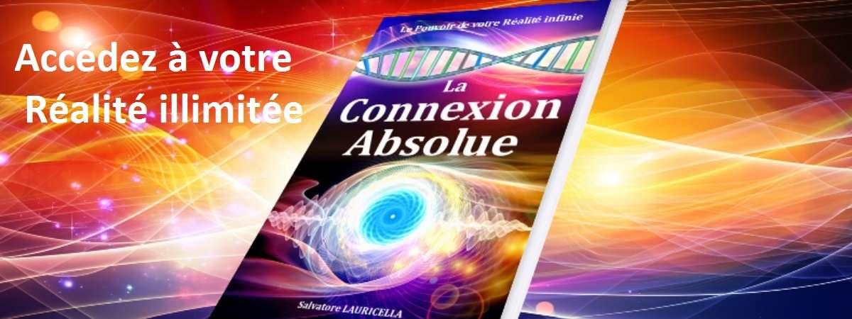Livre de La Connexion Absolue édition PRÉSENCE auteur Salvatore LAURICELLA