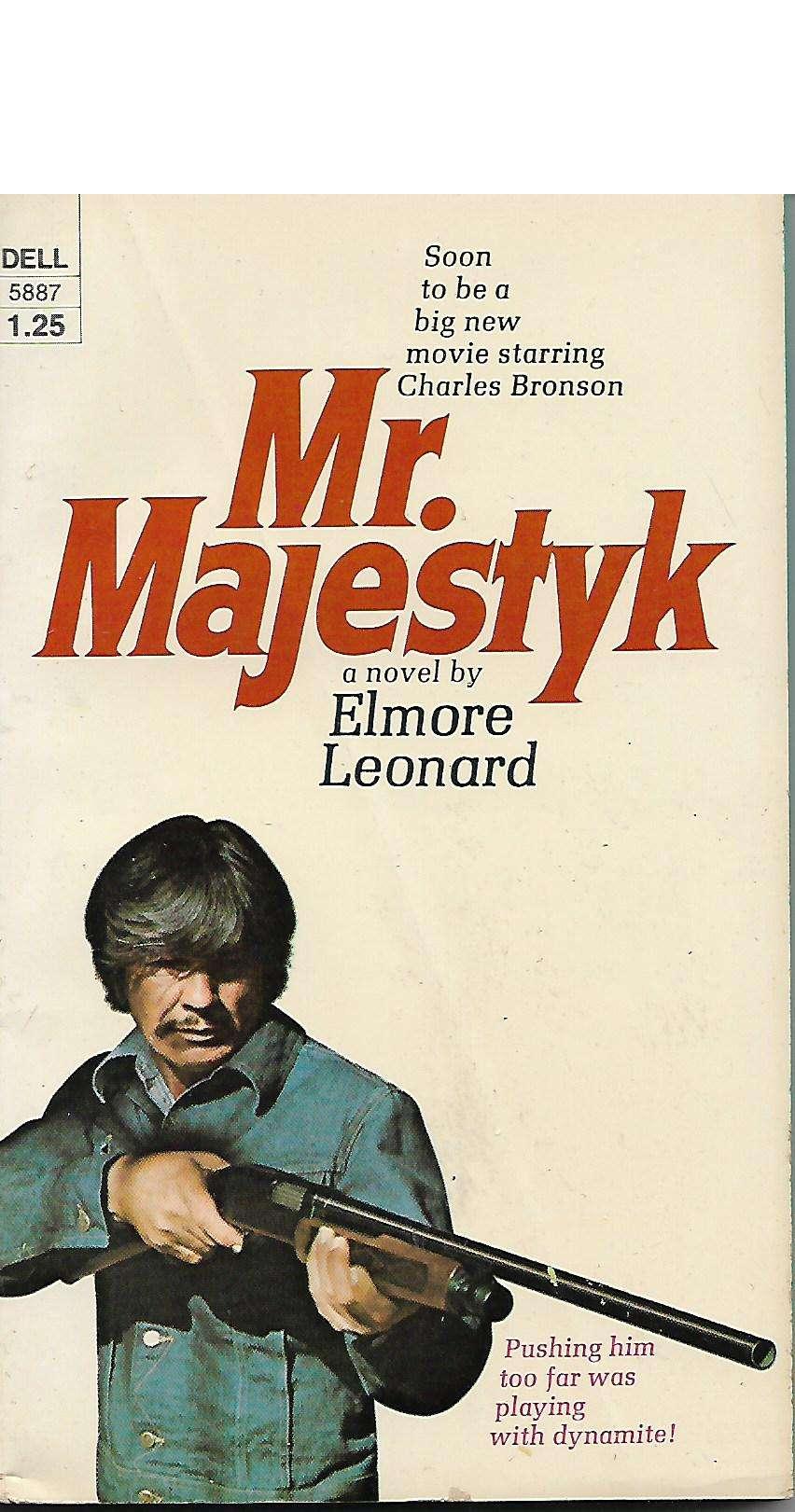 Mr. Majestyk, Leonard, Elmore.