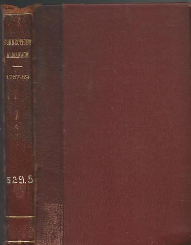 The Connecticut Almanack for the Lord of Christ 1767-1789 Ex-Library, Elliott, Freebetter,