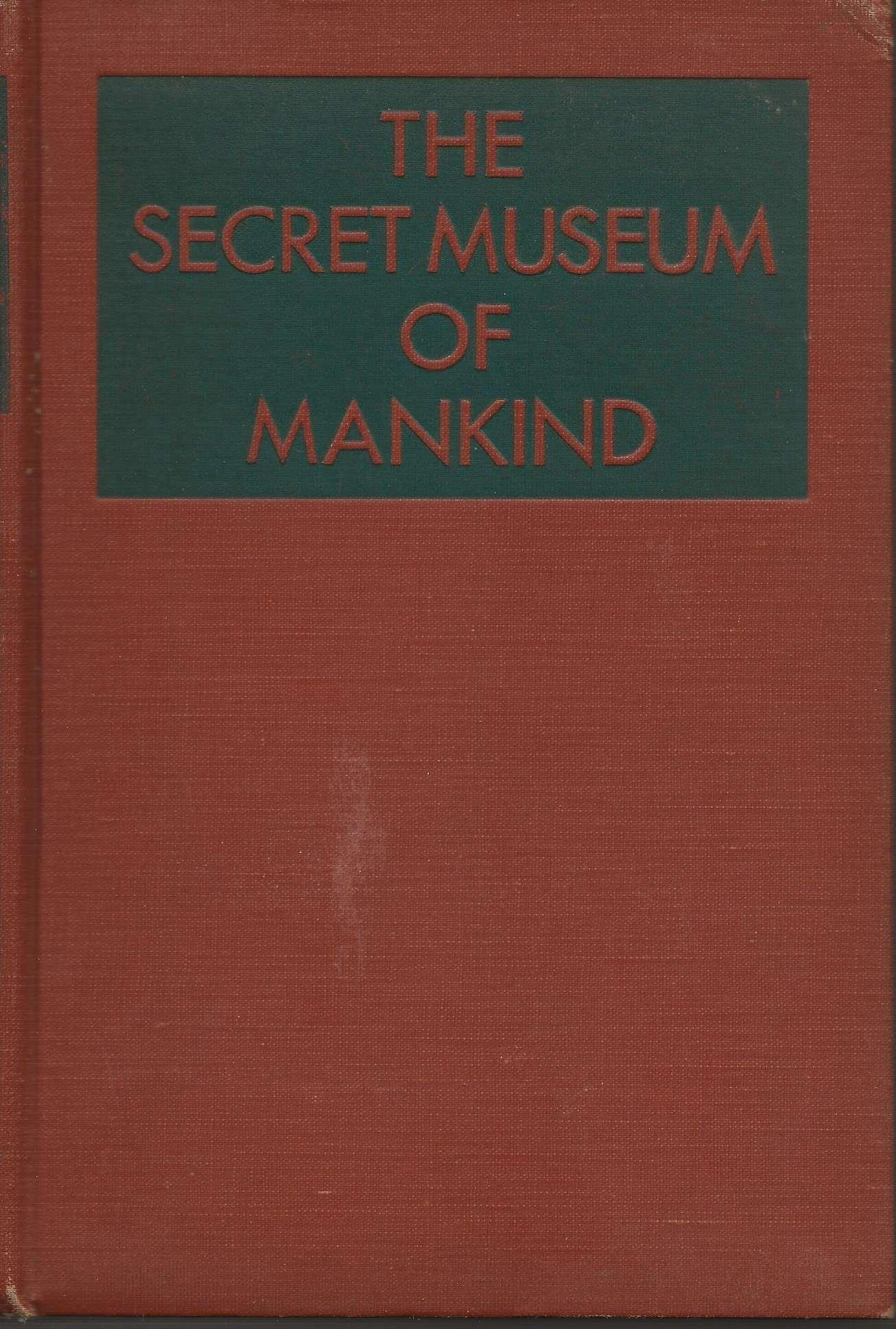 The Secret Museum of Mankind