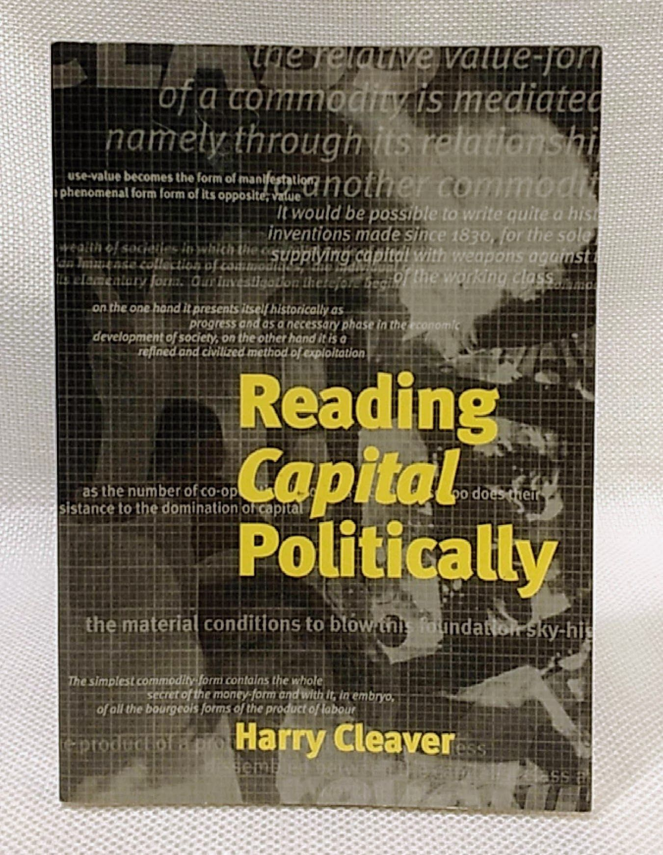 Reading Capital Politically, Cleaver, Harry