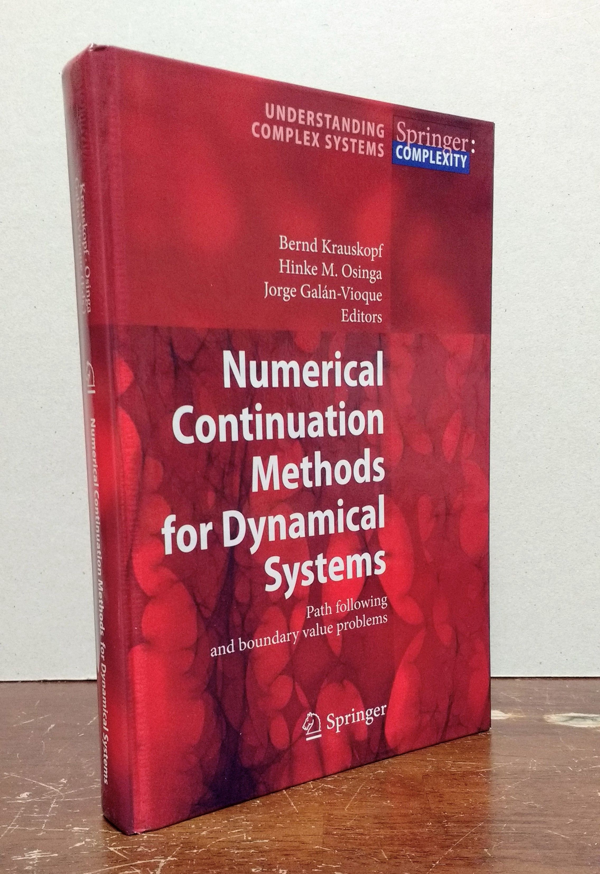 Numerical Continuation Methods for Dynamical Systems: Path following and boundary value problems (Understanding Complex Systems), Krauskopf, Bernd [Editor]; Osinga, Hinke M. [Editor]; Galan-Vioque, Jorge [Editor];