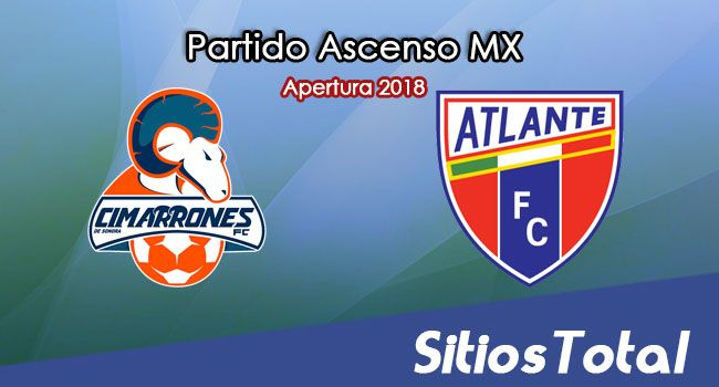 Ver Cimarrones de Sonora vs Atlante en Vivo – Ascenso MX en su Torneo de Apertura 2018