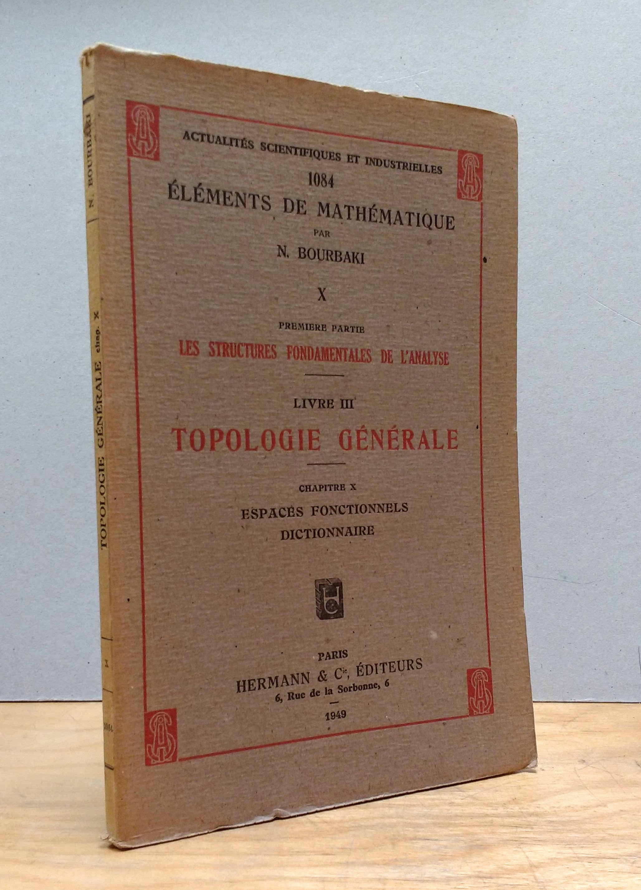 Bourbaki: Topologie Generale, Chapitre X: Espaces Fonctionnels Dictionnaire (Actualites Scientifiques et Industrielles 1074, Elements de Mathematique X, Premiere Partie: Les Structures Fondamentales de L'Analyse, Livre III)