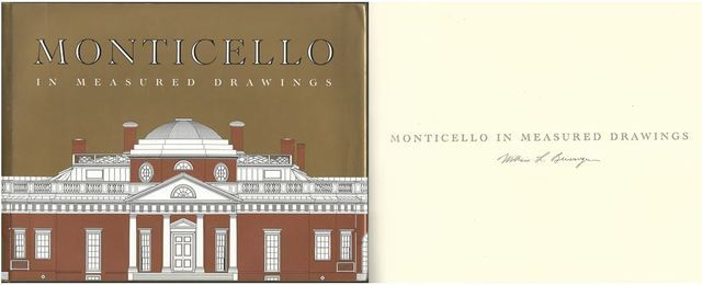 Monticello in Measured Drawings: Drawings by the Historic American Buildings Survey / Historic American Engineering Record, Nationa Park Service ... Press for the Thomas Jefferson Foundation), Beiswanger, William L.