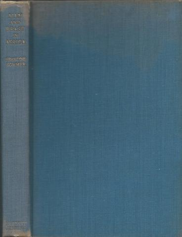 Man And Beast In Africa, Sommer, Francois; with a Foreword by Ernest Hemingway