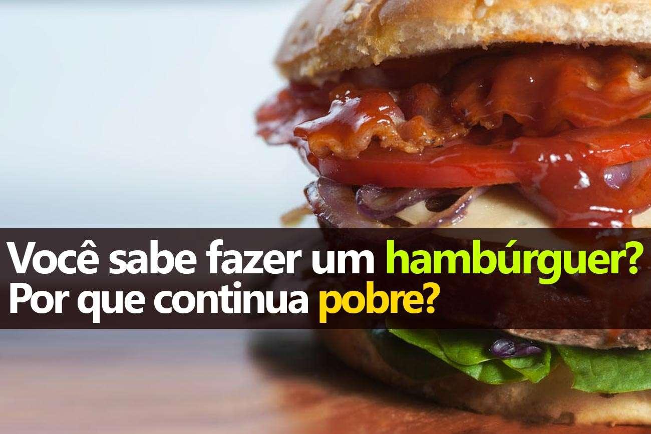 """Quando pergunto às minhas turmas """"Quais de vocês fazem um hambúrguer melhor  do que o do McDonald s """" quase todos levantam a mão. 862fe3c81d7"""
