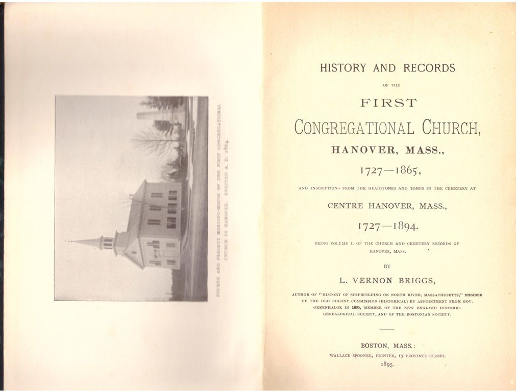 History and Records of the First Congregational Church, Hanover, Mass., 1727-1865... Centre Hanover, Mass., 1727-1894, Briggs, L. Vernon