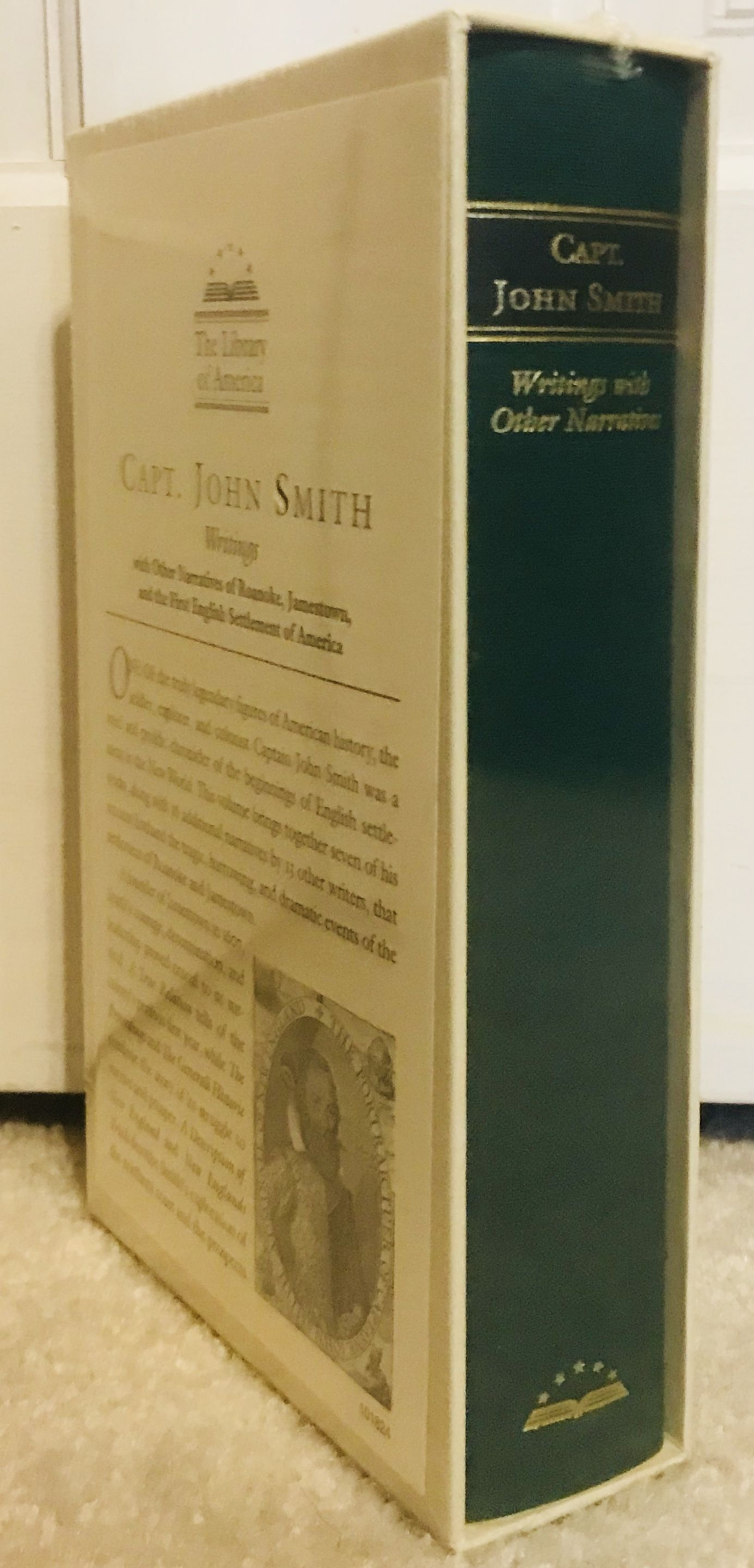 Capt. John Smith: Writings, with Other Narratives of Roanoke, Jamestown, and the First English Settlement of America (The Library of America), Capt. John Smith