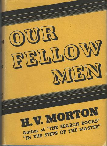 Our fellow men,, Morton, H. V