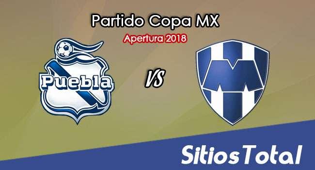 Puebla vs Monterrey en Vivo – Copa MX – Martes 14 de Agosto del 2018
